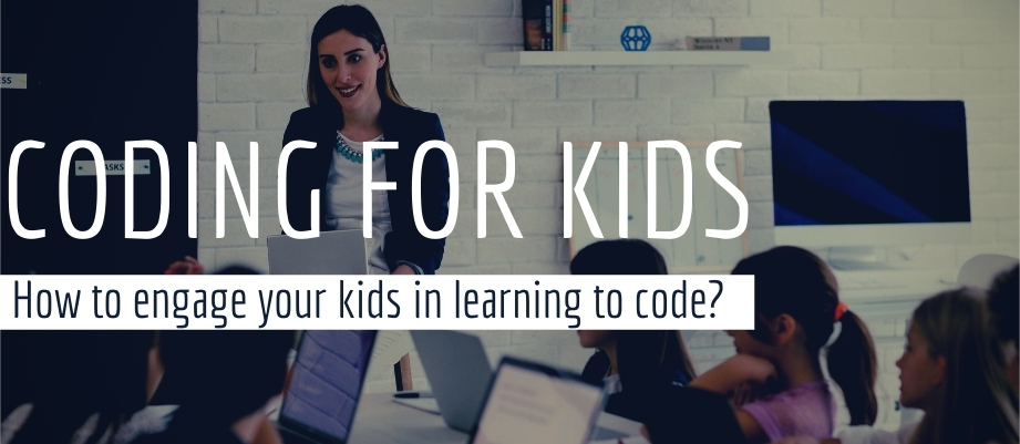 How to Engage Your Kids in Learning to Code?